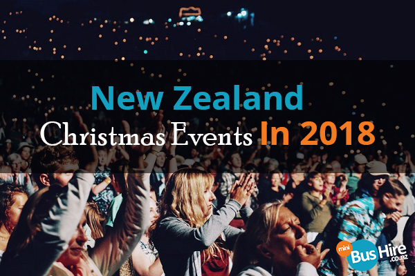 New Zealand Christmas Events In 2018