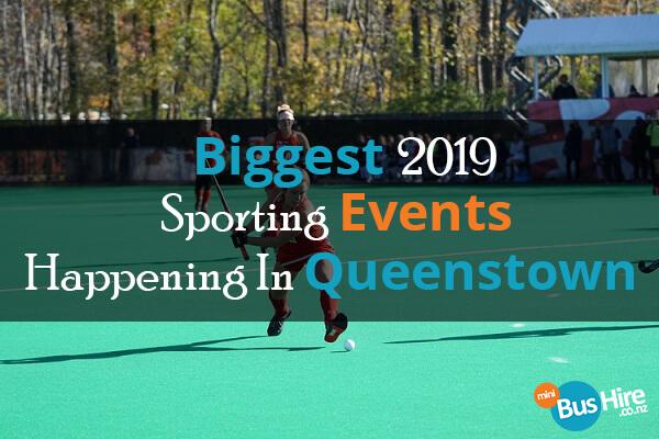 Biggest 2019 Sporting Events Happening In Queenstown